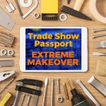 Give Your Trade Show Passport Game an Extreme Makeover with Event Gamification