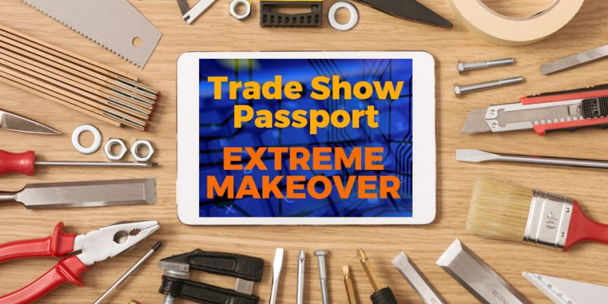 trade show passport game extreme makeover