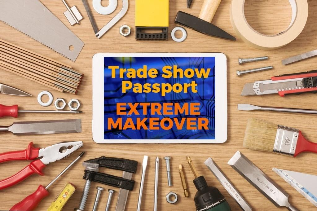 trade show passport game extreme makeover