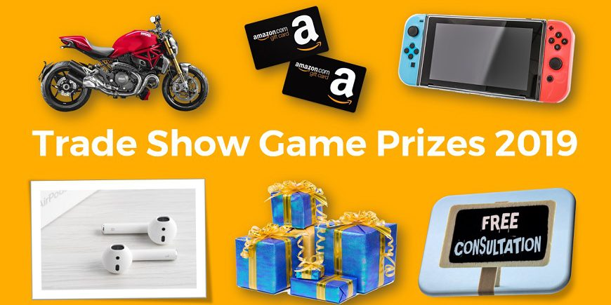 Trade show game prize ideas 2019
